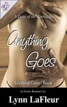 Anything Goes (Anything Goes #1)