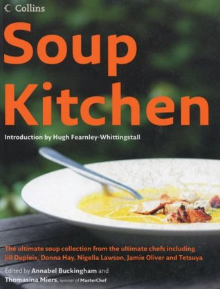 Soup Kitchen by Thomasina Miers