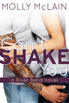 Can't Shake You by Molly McLain