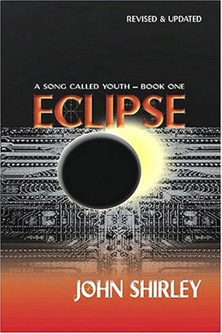 Review Eclipse (A Song Called Youth #1) PDF by John Shirley