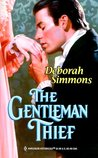 The Gentleman Thief (Harlequin Historical, #495)