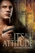 It's All In the Attitude (Mandate: To Guide and Protect Serial, #1)