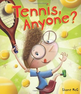 Tennis, Anyone? by Shane Mcg