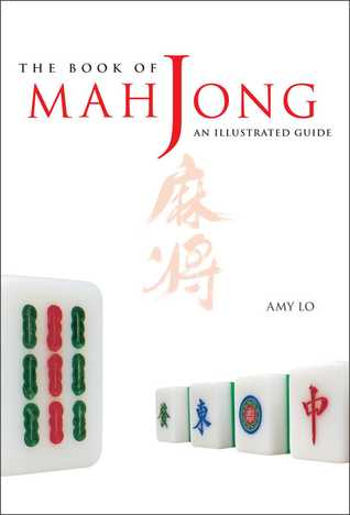 The Book of Mah Jong by Amy Lo