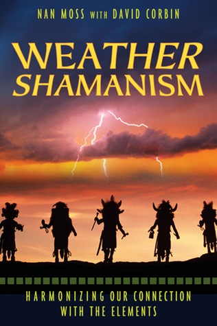 Weather Shamanism: Harmonizing Our Connection with the Elements