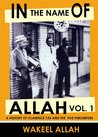 In the Name of Allah Vol. 1: A History of Clarence 13X and the Five Percenters