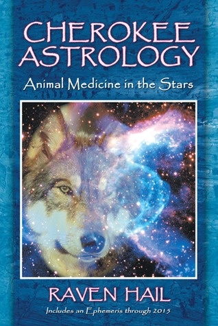 Cherokee Astrology by Raven Hail