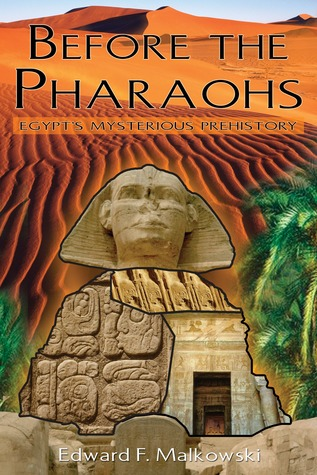 Before the Pharaohs by Edward F. Malkowski