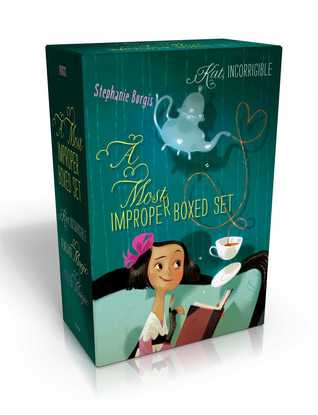 A Most Improper Boxed Set by Stephanie Burgis