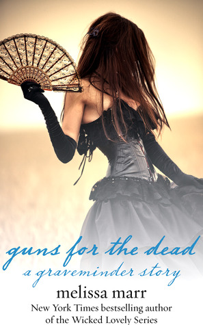 Guns for the Dead (Graveminder)