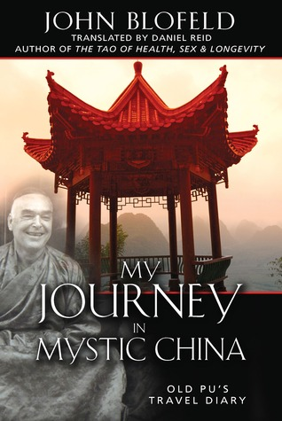 My Journey in Mystic China by John Blofeld