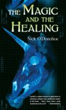 The Magic and the Healing (Crossroads, 1)