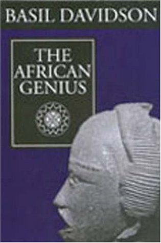 Review The African Genius PDF by Basil Davidson