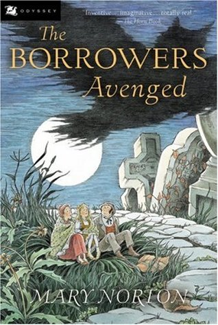 The Borrowers Avenged by Mary Norton