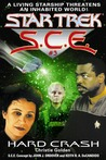 Hard Crash (Star Trek: S.C.E., #3)