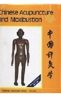 Chinese Acupuncture and Moxibustion by Cheng Kinnong