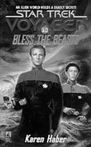 Bless the Beasts (Star Trek: Voyager #10)