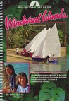 Sailor's Guide to the Windward Islands: Martinique to Grenada