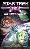 No Surrender (Star Trek: S.C.E., #13)