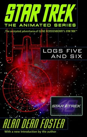 Star Trek: Logs Five and Six (Star Trek: Log, #5-6)