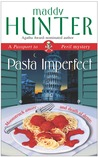 Pasta Imperfect: A Passport to Peril Mystery