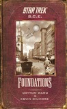Foundations (Star Trek: S.C.E., #17-19)