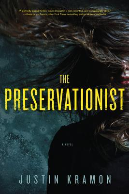 The Preservationist by Justin Kramon