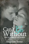 Can't Go Without (Oasis Waterfall, #2)