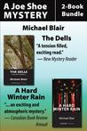 Joe Shoe 2-Book Bundle: The Dells / A Hard Winter Rain