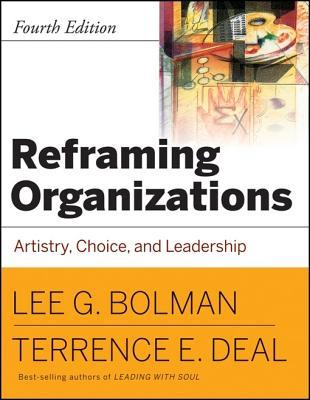 Reframing Organizations, Cafescribe by Lee G. Bolman
