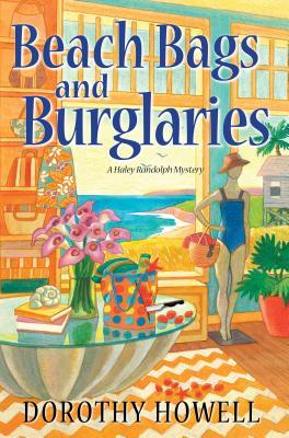 Beach Bags and Burglaries by Dorothy Howell