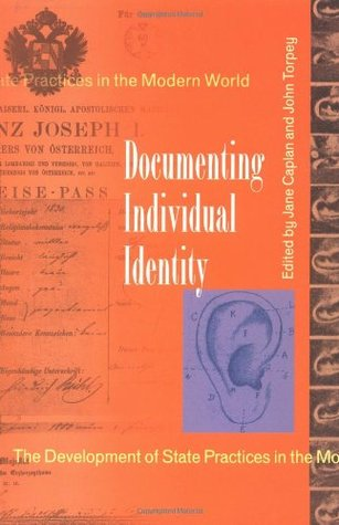 Documenting Individual Identity: The Development of State Practices in the Modern World