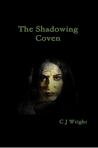The Shadowing Coven (Vampire Hunter Trilogy #2)