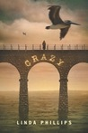 Crazy by Linda Vigen Phillips
