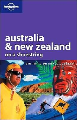 Australia & New Zealand on a Shoestring (Lonely Planet on a Shoestring)