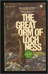 The Great Orm of Loch Ness by Fredrick William Holiday
