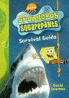 Spongebob Squarepants Survival Guide
