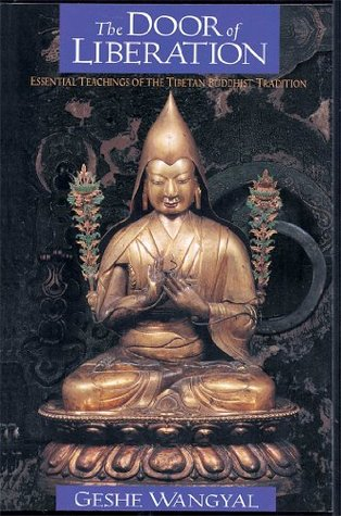 The Door of Liberation: Essential Teachings of the Tibetan Buddhist Tradition