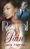 Royal Pain (A Royal Affair, #1)