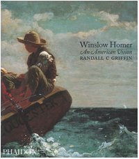 Winslow Homer by Randall C. Griffin