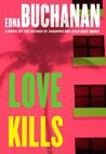 Love Kills (Craig Burch, #3)