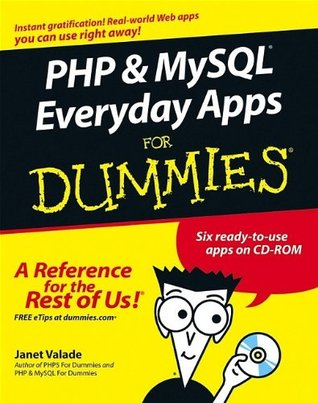 PHP & MySQL Everyday Apps For Dummies by Janet Valade