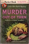 Murder Out of Turn (Mr. & Mrs. North Mystery, #2)