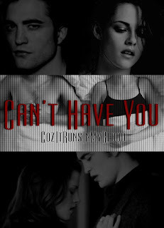Download online for free Can't Have You RTF by CozItRunsInMyBlood