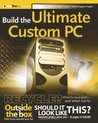 Build the Ultimate Custom PC