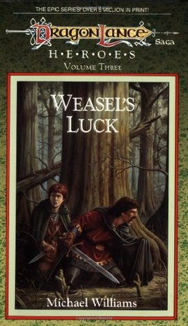 Weasel's Luck by Michael   Williams