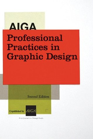 AIGA Professional Practices in Graphic Design