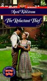 The Reluctant Thief (Signet Regency Romance, AE 9468)
