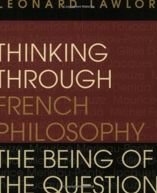 Thinking Through French Philosophy: The Being of the Question