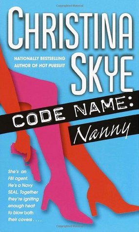 Code Name: Nanny (SEAL and Code Name, #5)
